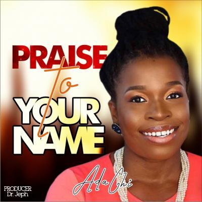 Adachi - Praise To Your Name