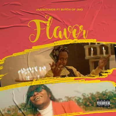 Jaaysound x Butch of JMG - Flavor