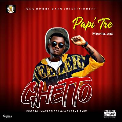 Papi Tre - Ghetto