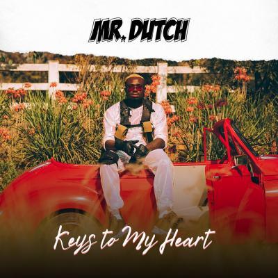 Mr Dutch - Keys To My Heart (Prod. Masterkraft)