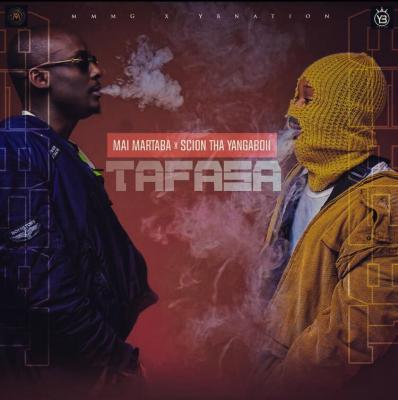 Mai Martaba - Tafasa ft. Scion Tha YangaBoii