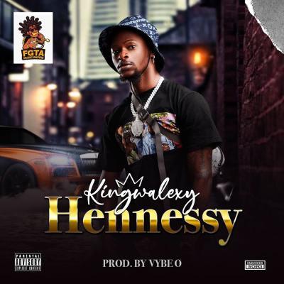 King Walexy - Hennessy