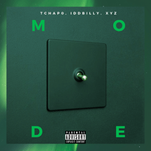 Tchap0 - Mode ft. IDD billy & XYZ