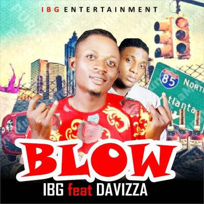 IBG ft. Davizza - Blow