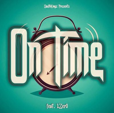 Southkingz ft. 1zero - On Time