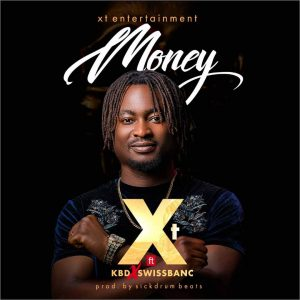 XT - Money ft. KBD x Swissbanc