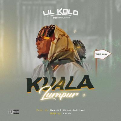 Lil Kold - Kuala Lumpur