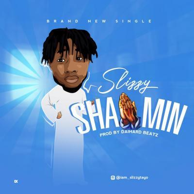 Slizzy - Shaamin (Prod. Daihard Beatz)
