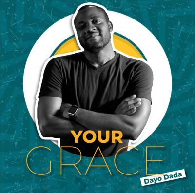 Dayo Dada - Your Grace