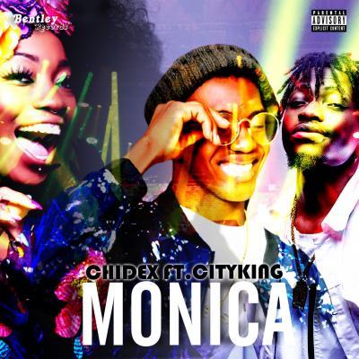 Chidex ft. Cityking - Monica