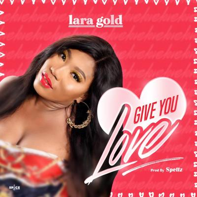 Lara Gold - Give You Love