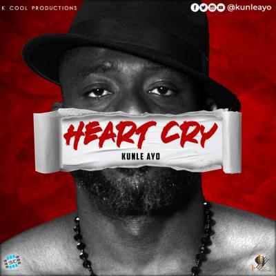 Kunle Ayo - Heart Cry