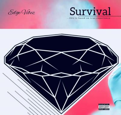 Edge Vibez - Survival