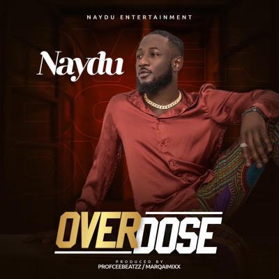Naydu - Overdose