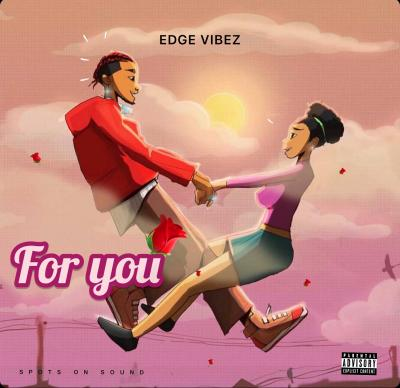 Edge Vibez - For You
