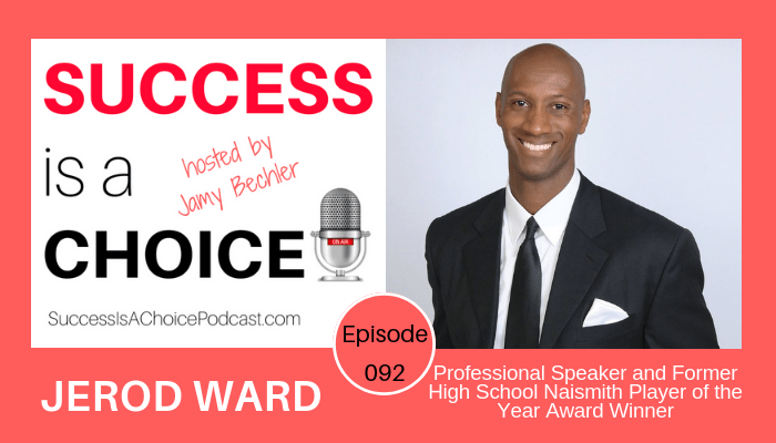 Episode 092: Jerod Ward, Former Pro Basketball Player