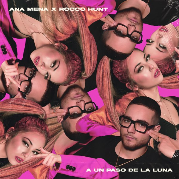 Ana Mena & Rocco Hunt A Un Paso De La Luna MP3 DOWNLOAD