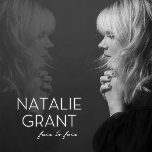 Natalie Grant Face To Face MP3 DOWNLOAD