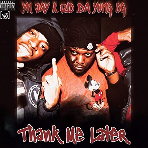 YN Jay Thank Me Later MP3 DOWNLOAD