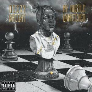 Dizzy Wright My Hustle Unmatched ZIP DOWNLOAD