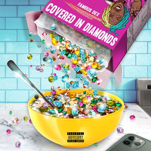Famous Dex Covered in Diamonds MP3 DOWNLOAD