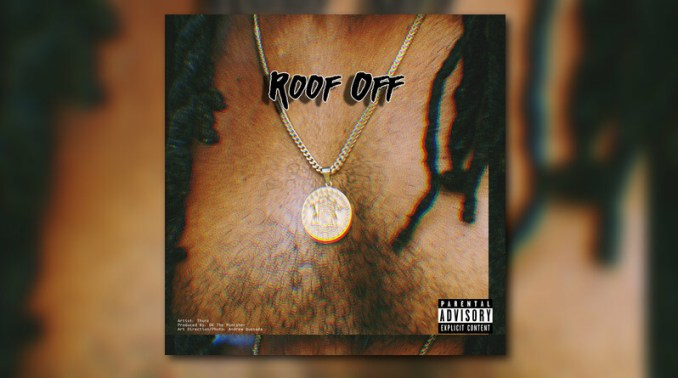 THURZ Roof Off MP3 DOWNLOAD