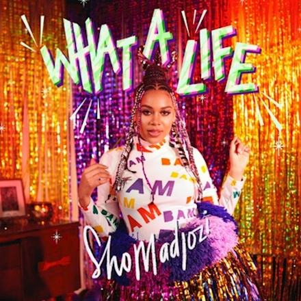 Sho Madjozi What A Life ZIP DOWNLOAD