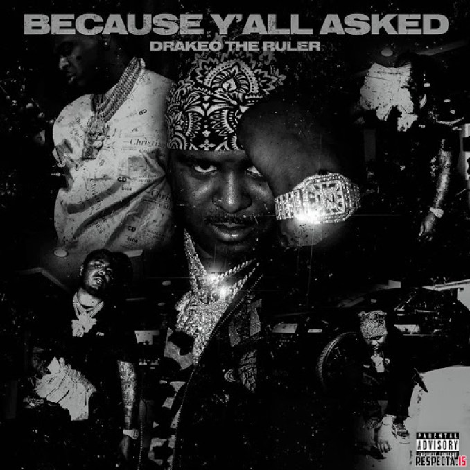 Drakeo the Ruler Because Yall Asked ZIP ALBUM DOWNLOAD