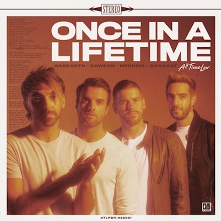 All Time Low – Once in a Lifetime