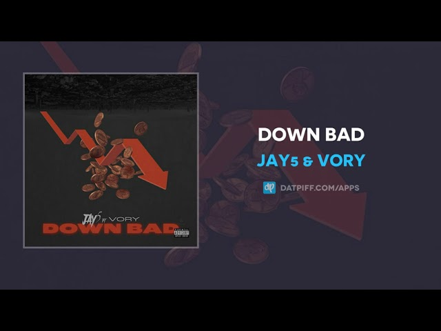 Jay5 & Vory Down Bad MP3 DOWNLOAD