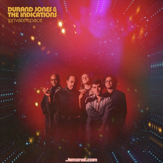 Durand Jones & The Indications Private Space ZIP DOWNLOAD