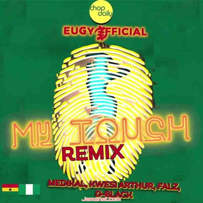 Eugy & Chop Daily My Touch Remix MP3 DOWNLOAD