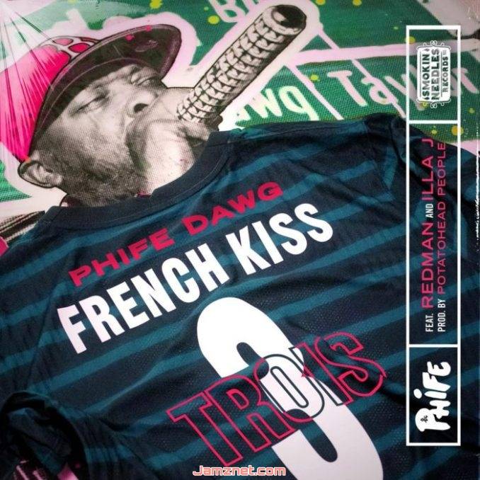 Phife Dawg French Kiss Trois MP3 DOWNLOAD