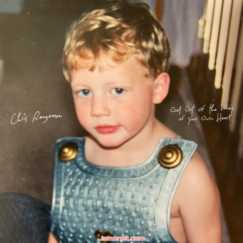 Chris Renzema Get Out of the Way of Your Own Heart ZIP DOWNLOAD