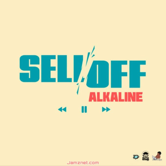 Alkaline Sell Off MP3 DOWNLOAD