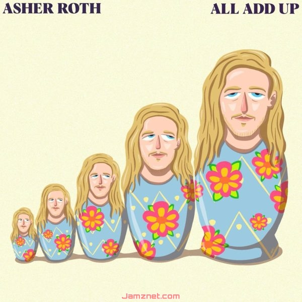 Asher Roth All Add Up MP3 DOWNLOAD