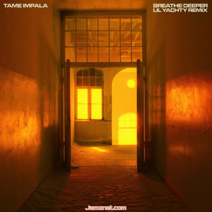 Tame Impala, Lil Yachty Breathe Deeper (Lil Yachty Remix) MP3 DOWNLOAD