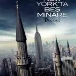 """""""New York'ta beş minare"""" – Ein genialer Film"""