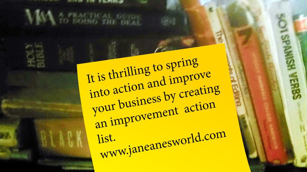 action, spring into action, eat an elephant, improvements needed list, improvments, entrepreneur, approach