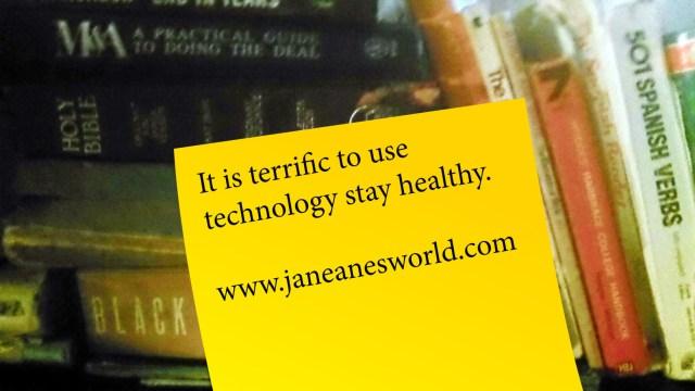 http://janeanesworld.com/basics-use-technology-to-keep-healthy/