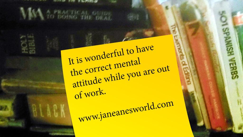 Photo Credit: Janeane Davis, Correct and Right Mental Attitude
