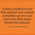 www.janeanesworld.com family traditions