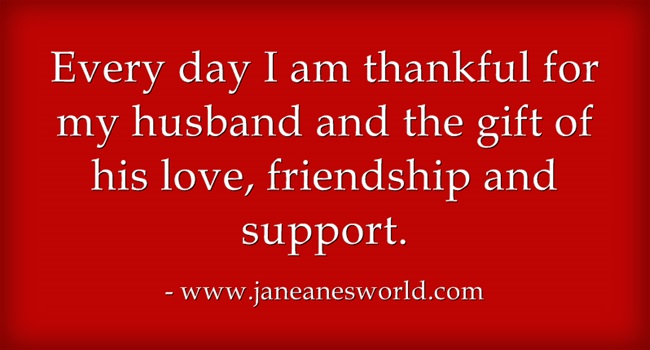 www.janeanesworld.com thankful for my husband