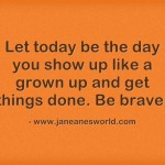 www.janeanesworld.com take action, get it done
