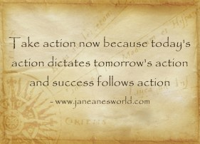 https://i1.wp.com/janeanesworld.com/wp-content/uploads/2014/03/Take-action-now-because2.jpg?resize=281%2C202