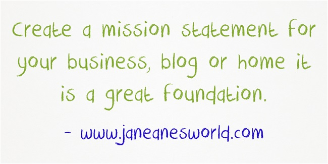 5 steps to create mission statement ww.janeanesworld.com