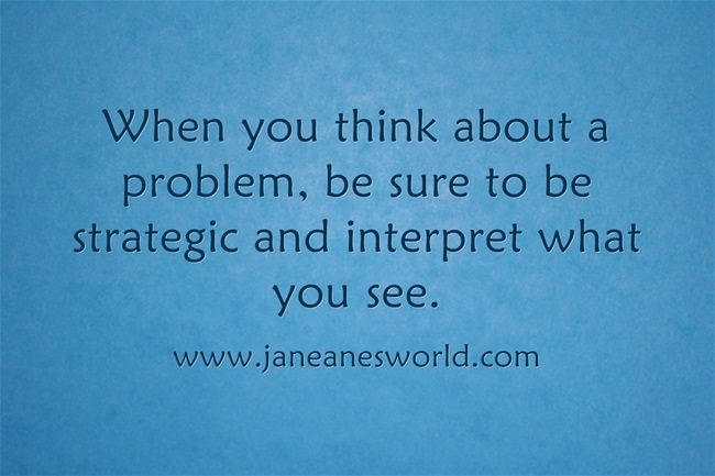 strategic thinking anticipation www.janeanesworld.com