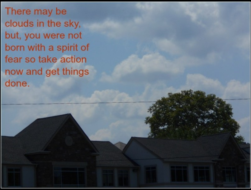 take action now - even w clouds www.janeanesworld.com