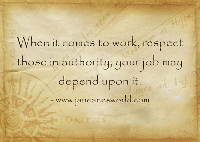 respect authority www.janeanesworld.com