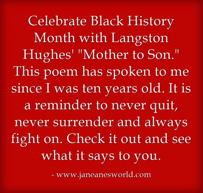 Mother to Son Langston Hughes never surrender www.janeanesworld.com